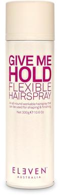 Eleven Australia Give Me Hold Flexible Hairspray